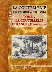 Nouvelle édition La Coutellerie des origines à nos jours