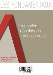 Dernières parutions dans Les fondamentaux de l'assurance, La gestion des risques en assurance