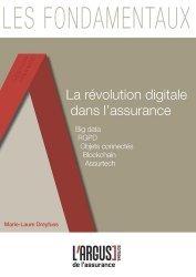 Dernières parutions dans Les fondamentaux de l'assurance, La révolution digitale dans l'assurance