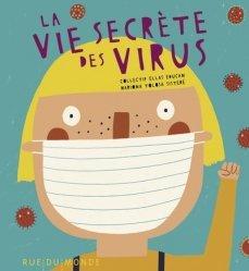 Dernières parutions sur Pour les enfants, La vie secrète des virus