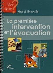 Souvent acheté avec Règlement de sécurité incendie commenté des ERP, le La première intervention et l'évacuation