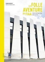 Dernières parutions sur Musées, La folle aventure du FIAA