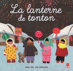 Dernières parutions sur Enfants et Préadolescents, La lanterne de tonton