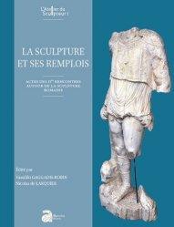 Dernières parutions sur Poterie - Sculpture, La sculpture et ses remplois