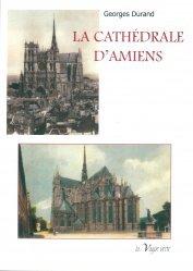 Dernières parutions sur Architecture sacrée, La cathédrale d'Amiens