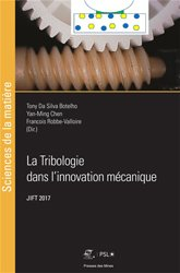 Dernières parutions sur Production industrielle, La tribologie dans l'innovation mécanique