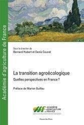 Dernières parutions sur Agriculture biologique - Agroécologie - Permaculture, La transition agroécologique - Tome I