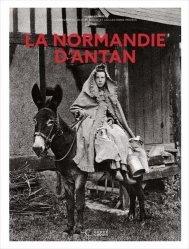 Nouvelle édition La Normandie d'antan - Nouvelle édition