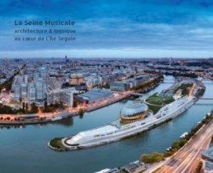 Dernières parutions sur Equipements sportifs et culturels, La Seine musicale