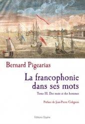 Dernières parutions sur Linguistique, La francophonie dans ses mots
