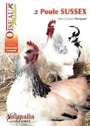 Dernières parutions dans Oiseaux passion, La poule Sussex