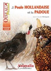 Souvent acheté avec Le canard de Barbarie, le La poule hollandaise et la padoue