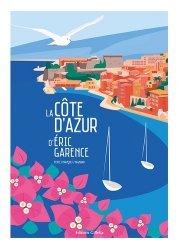 Dernières parutions sur Illustration, La Côté d'Azur d'Eric Garence