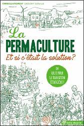 Dernières parutions dans Conseils d'expert, La permaculture