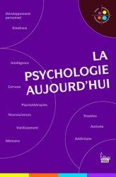 Souvent acheté avec Urologie Néphrologie, le La psychologie aujourd'hui