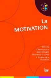 Souvent acheté avec Tout sur Pharmacologie et Thérapeutiques UE 2.11 - Infirmier en IFSI - DEI - Révision - 3e édition, le La motivation