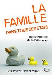 Dernières parutions dans Les entretiens d'Auxerre, La famille dans tous ses états