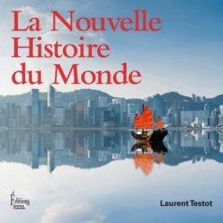 Dernières parutions sur Cartographie, La Nouvelle Histoire du Monde