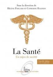 Dernières parutions sur Sciences médicales, La santé