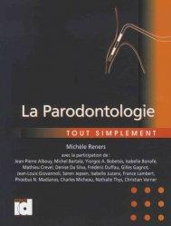 Dernières parutions sur Parodontologie, La Parodontologie