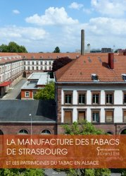 Dernières parutions sur Architecture européenne et mondiale, La manufacture de tabac