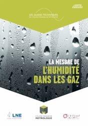 Dernières parutions dans Les Guides techniques du Collège français de métrologie, La mesure de l'humidité dans les gaz