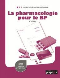 Dernières parutions sur Pharmacie, La pharmacologie pour le BP