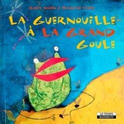 Dernières parutions sur Breton, La guernouille à la grand goule