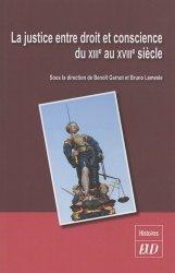 Dernières parutions dans Histoires, La justice entre droit et conscience du XIIIe au XVIIIe siècle