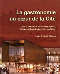 Dernières parutions dans Art, archéologie & patrimoine, La gastronomie au coeur de la cité