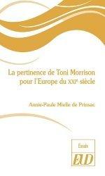 Dernières parutions sur Langues et littératures étrangères, La pertinence de Toni Morrison pour l'Europe du XXIe siècle