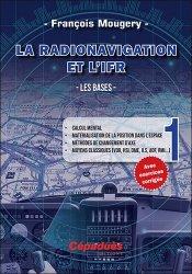 Dernières parutions sur Histoire de l'aviation, La Radionavigation et l'IFR - Les bases