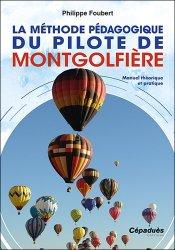 Dernières parutions sur Aéronautique, La Méthode pédagogique du pilote de montgolfière