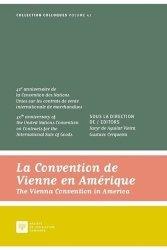 Dernières parutions sur Commerce international, La convention de Vienne en Amérique. Edition bilingue français-anglais