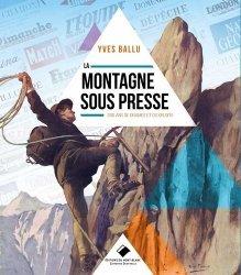 Dernières parutions sur Paysages de montagne, La montagne sous presse