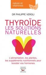 Souvent acheté avec Cancer : un traitement simple et non toxique, le La diététique de la thyroïde