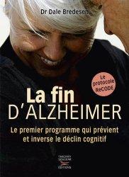 Souvent acheté avec 100 idées pour accompagner un malade d'Alzheimer, le La fin d'Alzheimer