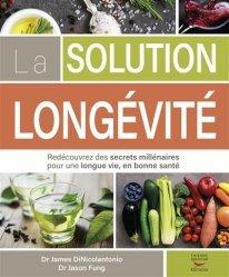 Dernières parutions sur Alimentation - Diététique, La solution Longévité