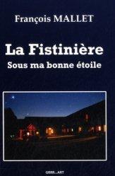 Dernières parutions sur Homosexualité, La Fistinière. Sous ma bonne étoile