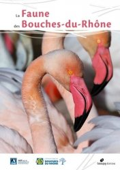 Dernières parutions sur Faune, La faune des Bouches-du-Rhône