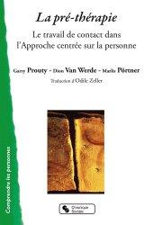 Dernières parutions sur Consultation et thérapies psychiatriques, La Pré-thérapie
