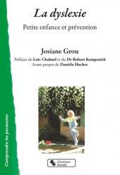 Dernières parutions sur Langage écrit, La dyslexie : petite enfance et prévention