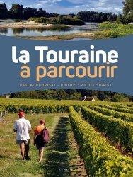 Dernières parutions dans Beau Livre, La Touraine à parcourir