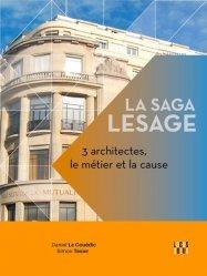 Dernières parutions sur Architecture - Urbanisme, La saga Lesage