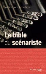 Dernières parutions sur Cinéma, La bible du scénariste