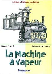 Dernières parutions dans Monographie, La machine à vapeur