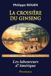 Dernières parutions dans Monographie, La croisière du ginseng