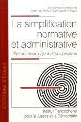 Dernières parutions dans Colloques & Essais, La simplification normative et administrative. Etat des lieux, enjeux et perspectives