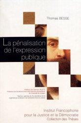 Dernières parutions dans Collection des thèses, La pénalisation de l'expression publique