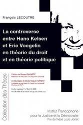 Dernières parutions sur Autres ouvrages de philosophie du droit, La controverse entre Hans Kelsen et Eric Voegelin